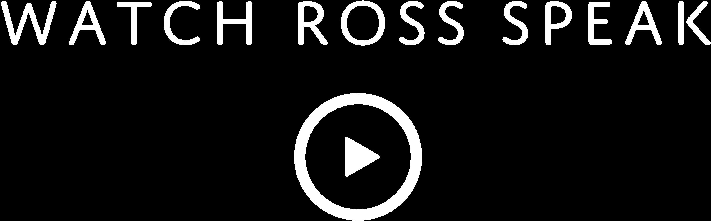 Ross' Story